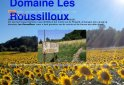 bed and breakfast Domaine Les Roussilloux